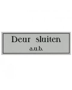 aanduidingsbordje kunststof 15x5cm Deur sluiten a.u.b.